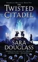 The Twisted Citadel: DarkGlass Mountain...
