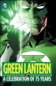 Green Lantern: A Celebration of 75 Years