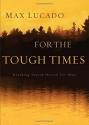 For The Tough Times: Reaching Toward He...