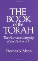 The Book of the Torah: The Narrative Integrity of the Pentateuch