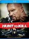 Hunt to Kill [Blu-ray]