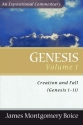 Genesis: An Expositional Commentary, Vol. 1: Genesis 1-11