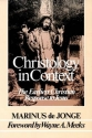 Christology in Context: The Earliest Christian Response to Jesus