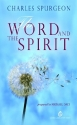 Word and Spirit (Living Classics for Today)