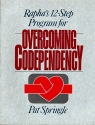 Rapha's 12-Step Program for Overcoming Codependency