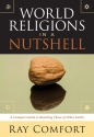 World Religions In A Nutshell: A Comple...