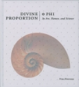 Divine Proportion: Phi In Art, Nature, ...