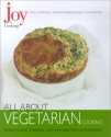 Joy of Cooking: All About Vegetarian Cooking
