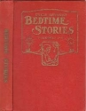 Uncle Arthur's Bedtime Stories Volumes 1-4 - First, Second, Third and Fourth Series