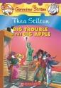 Thea Stilton: Big Trouble in the Big Apple: A Geronimo Stilton Adventure