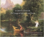 Time's River: The Voyage of Life in Art and Poetry