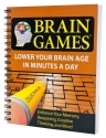 Brain Games #5 : Lower Your Brain Age in Minutes a Day (Brain Games (Numbered))