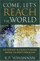 Come, Let's Reach The World: PARTNERSHIP IN CHURCH PLANTING AMONG THE MOST UNREACHED