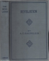 The Revelation;: An analysis and exposition of the last book of the Bible,