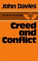 Creed and Conflict (Cross in Crucible)