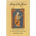 Songs of the Heart: An Introduction to the Book of Psalms