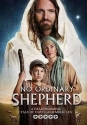 No Ordinary Shepherd - A Heartwarming Christmas Tale of Faith.... and Miracles