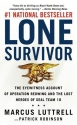 Lone Survivor: The Eyewitness Account of Operation Redwing and the Lost Heroes of SEAL Team 10