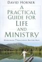 A Practical Guide for Life and Ministry, A: Overcoming 7 Challenges Pastors Face