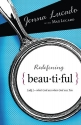 Redefining Beautiful: What God Sees When God Sees You