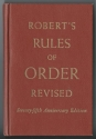 Robert's Rules of Order Revised: Seventy-fifth Anniversary Edition