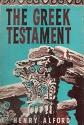 The Greek New Testament (Alford's Greek Testament). 4 Volumes in 2.