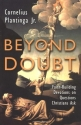 Beyond Doubt : Faith-Building Devotions on Questions Christians Ask