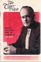 The Tozer Pulpit: Selected Quotations from the Sermons of A.Z. Tozer