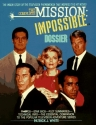 The Complete Mission: Impossible Dossie...