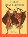 Tribes That Slumber: Indians of the Ten...