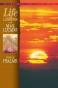 Life Lessons with Max Lucado: Book Of Psalms