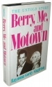 Berry, Me, and Motown: The Untold Story...
