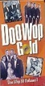 Doo Wop 50 Volume 1, Doo Wop Gold! [DVD]  The Platters; Del Vikings