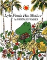 Lyle Finds His Mother (Lyle the Crocodi...