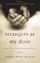 Strangers at My Door: A True Story of Finding Jesus in Unexpected Guests
