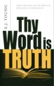Thy Word Is Truth by E. J. Young (July 01,1963)
