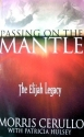 Passing on the Mantle: The Elijah Legacy