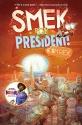 Smek for President! (The Smek Smeries)