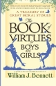The Book of Virtues for Boys and Girls: A Treasury of Great Moral Stories