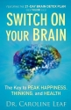 Switch On Your Brain: The Key to Peak H...