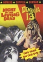 Night of the Living Dead / Dementia 13
