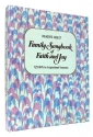 Family Songbook of Faith and Joy : 129 All-time Inspirational Favorites