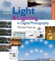 The Complete Guide to Light & Lighting in Digital Photography (A Lark Photography Book)