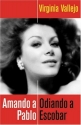 Amando a Pablo: Odiando a Escobar (Spanish Edition)