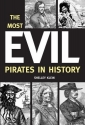 The Most Evil Pirates in History