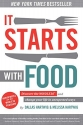 It Starts With Food: Discover the Whole...