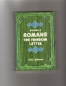 Romans: The Freedom Letter (Everyman's Bible Commentary, Romans: The Freedom Letter Volume Two)