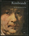 Rembrandt: His Life, Work and Times