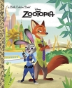 Zootopia Little Golden Book (Disney Zoo...