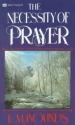 Necessity of Prayer: